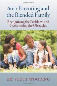 Step Parenting and the Blended Family