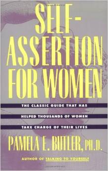 Self-Assertion for Women